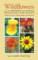 Wildflowers of the Northern and Central Mountains of New Mexico
