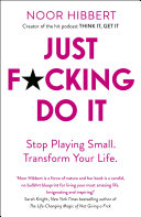 Just F*cking Do It Book