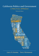 California Politics and Government  A Practical Approach Book