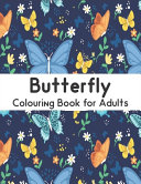 Butterfly Colouring Book for Adults