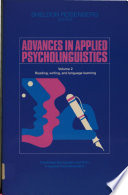 Advances in Applied Psycholinguistics  Volume 2  Reading  Writing  and Language Learning