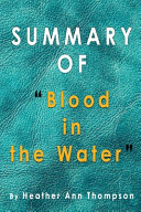 Summary of Blood in the Water Book