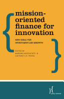 Mission Oriented Finance for Innovation