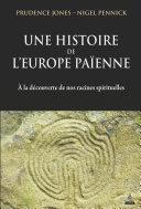 Pdf Une histoire de l'Europe païenne Telecharger