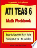 ATI TEAS 6 Math Workbook