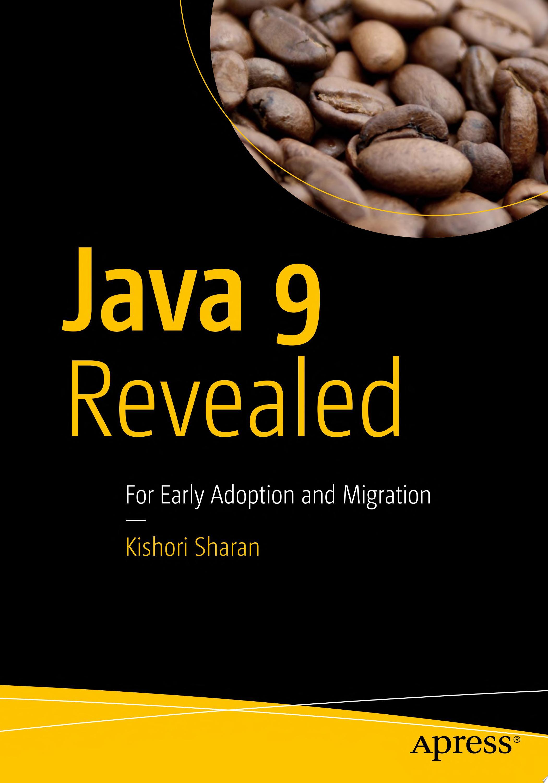 Java 9 Revealed