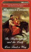 The Highwayman and the Lady Love Finds a Way