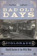 The Bad Old Days of Colorado Pdf/ePub eBook