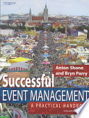 """Successful Event Management: A Practical Handbook"" by Anton Shone, Bryn Parry"