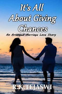 It's All about Giving Chances: An Arranged Marriage Love Story ebook