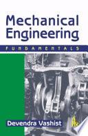 Mechanical Engineering: Fundamentals