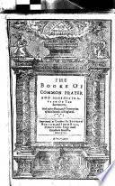 The Booke Of Common Prayer and Administration Of The Sacraments  Etc