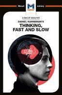 Daniel Kahneman's Thinking, Fast and Slow