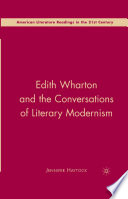 Edith Wharton and the Conversations of Literary Modernism