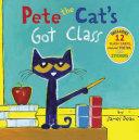 Pete the Cat s Got Class