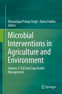 Microbial Interventions In Agriculture And Environment Book PDF