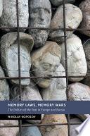 Memory Laws Memory Wars