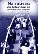 Narrativas: da Televisão às Novas Linguagens e Negócios Pdf/ePub eBook