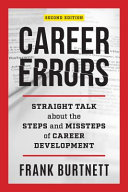 link to Career errors : straight talk about the steps and missteps of career development in the TCC library catalog