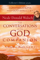 The Conversations with God Companion  A Guide to Books 1  2   3