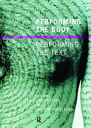 Pdf Performing the Body/Performing the Text Telecharger