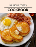 Brunch Recipes Cookbook
