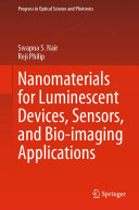 Nanomaterials for Luminescent Devices  Sensors  and Bio imaging Applications
