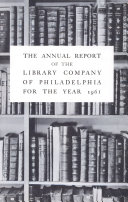 Library Company of Philadelphia: 1961 Annual Report [Pdf/ePub] eBook