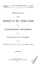 Message of the President of the United States and Accompanyng Documents  to the Two Houses of Congress at the Commencement of the Third Session of the Fortieth Congress