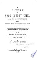 A History Of Knox County Ohio From 1779 To 1862 Inclusive Book PDF