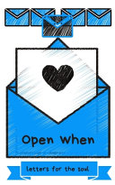 Open When Letters for the Soul