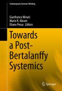 Towards a Post-Bertalanffy Systemics