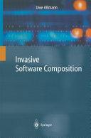 Invasive Software Composition