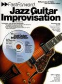Fast Foward Jazz Guitar Improvisation Book
