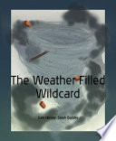 The Weather Filled Wildcard Book