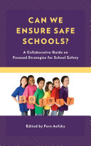 Can We Ensure Safe Schools