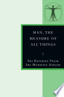 Man  the Measure of All Things Book