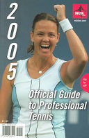 Official Guide to Professional Tennis 2005