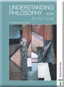 Understanding Philosophy for AS Level