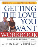 Getting the Love You Want Workbook