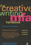 The Creative Writing MFA Handbook, Revised and Updated Edition