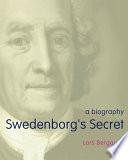 Read Online Swedenborg's Secret For Free
