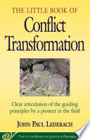 Little Book of Conflict Transformation Book