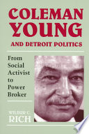Coleman Young and Detroit Politics Book