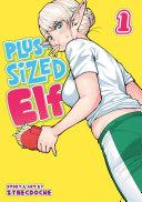 Plus-Sized Elf Vol. 1