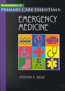 Blackwell s Primary Care Essentials  Emergency Medicine Book