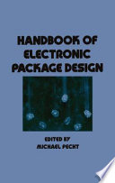"""""""Handbook of Electronic Package Design"""" by Michael Pecht"""