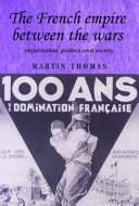 Pdf The French Empire Between the Wars