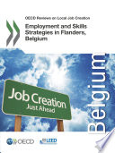 Oecd Reviews On Local Job Creation Employment And Skills Strategies In Flanders Belgium