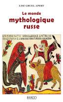 Pdf Le monde mythologique russe Telecharger